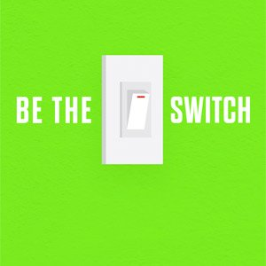 Be The Switch Sermon Series Graphic
