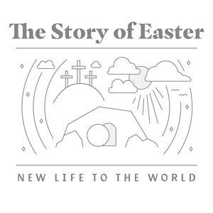 The Story Of Easter Sermon Series